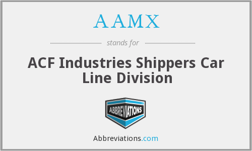 AAMX - ACF Industries Shippers Car Line Division