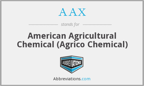 AAX - American Agricultural Chemical (Agrico Chemical)