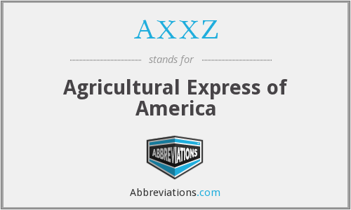 What does AXXZ stand for?