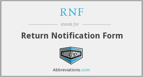 RNF - Return Notification Form