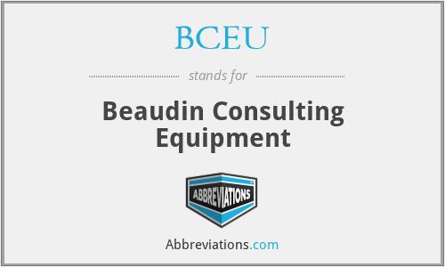 BCEU - Beaudin Consulting Equipment