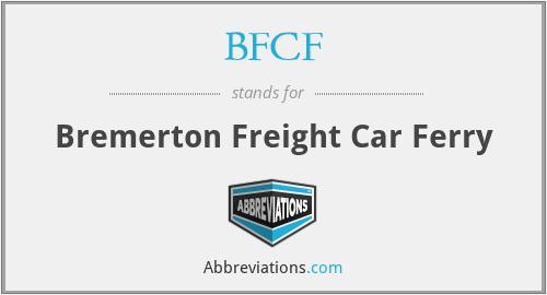 BFCF - Bremerton Freight Car Ferry