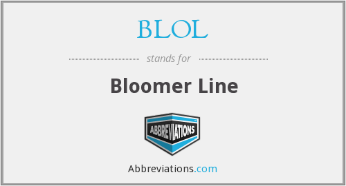 What does BLOL stand for?
