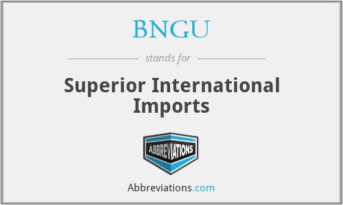 BNGU - Superior International Imports