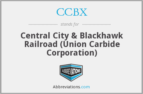 CCBX - Central City & Blackhawk Railroad (Union Carbide Corporation)