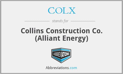 COLX - Collins Construction Co. (Alliant Energy)