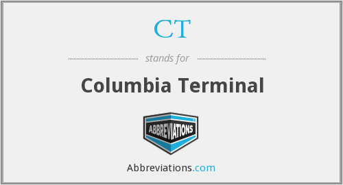 CT - Columbia Terminal