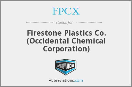 FPCX - Firestone Plastics Co. (Occidental Chemical Corporation)