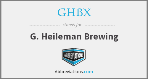 What does GHBX stand for?