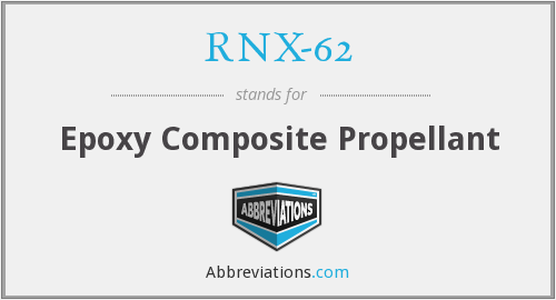 RNX-62 - Epoxy Composite Propellant