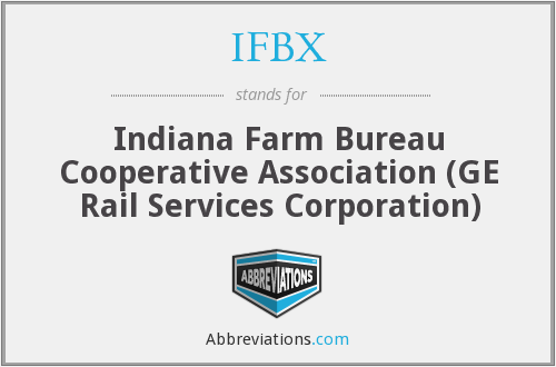 IFBX - Indiana Farm Bureau Cooperative Association (GE Rail Services Corporation)