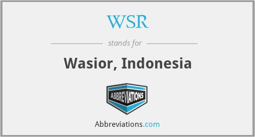 WSR - Wasior, Indonesia