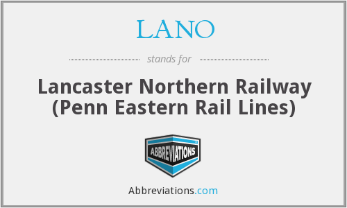 LANO - Lancaster Northern Railway (Penn Eastern Rail Lines)