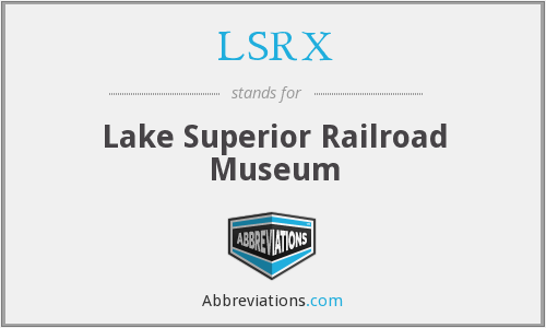LSRX - Lake Superior Railroad Museum