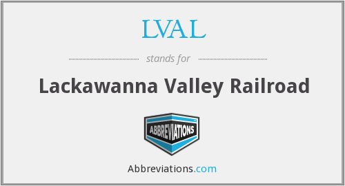 LVAL - Lackawanna Valley Railroad