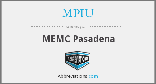 What does MPIU stand for?