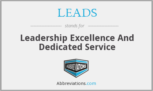LEADS - Leadership Excellence And Dedicated Service