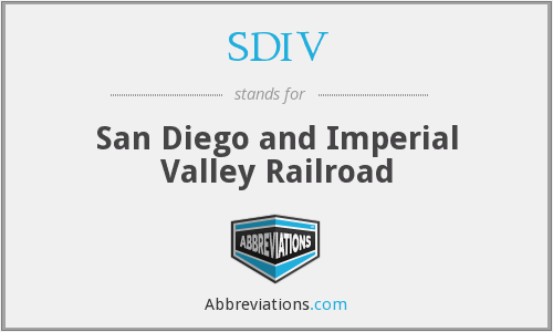 SDIV - San Diego and Imperial Valley Railroad