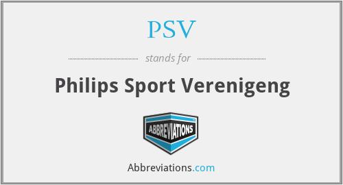 PSV - Philips Sport Verenigeng