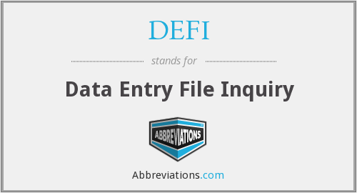 DEFI - Data Entry File Inquiry