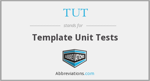 TUT - Template Unit Tests