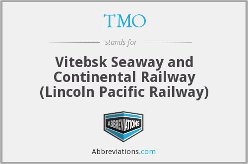 TMO - Vitebsk Seaway and Continental Railway (Lincoln Pacific Railway)