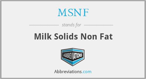MSNF - Milk Solids Non Fat