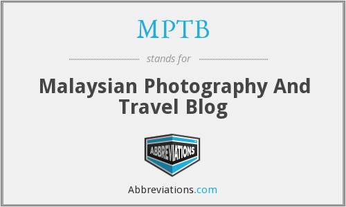 MPTB - Malaysian Photography And Travel Blog