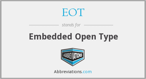 EOT - Embedded Open Type