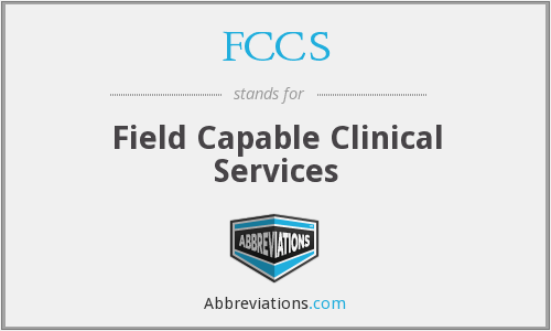 FCCS - Field Capable Clinical Services