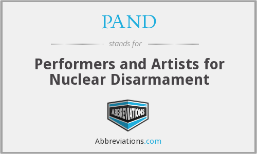 PAND - Performers and Artists for Nuclear Disarmament