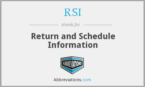 RSI - Return and Schedule Information