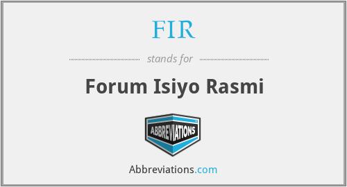 FIR - Forum Isiyo Rasmi