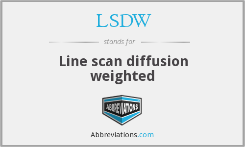 LSDW - Line scan diffusion weighted