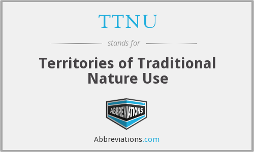 TTNU - Territories of Traditional Nature Use