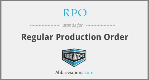 RPO - Regular Production Order