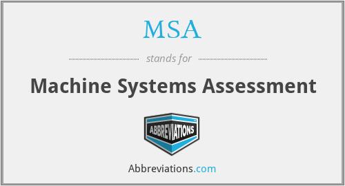 MSA - Machine Systems Assessment