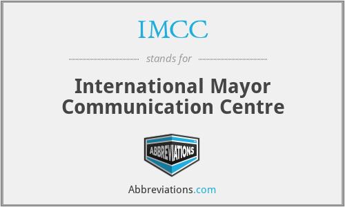 IMCC - International Mayor Communication Centre