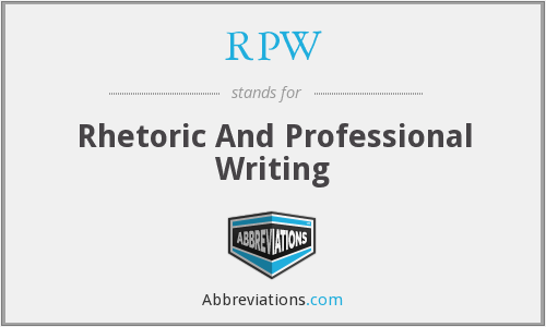 RPW - Rhetoric And Professional Writing
