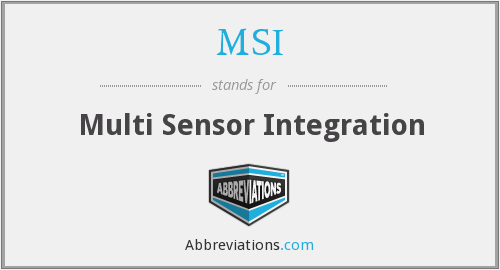 MSI - Multi Sensor Integration