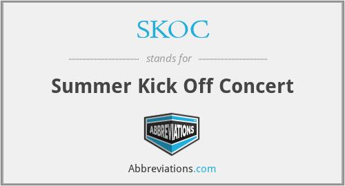 SKOC - Summer Kick Off Concert