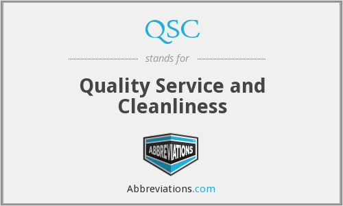 QSC - Quality Service and Cleanliness
