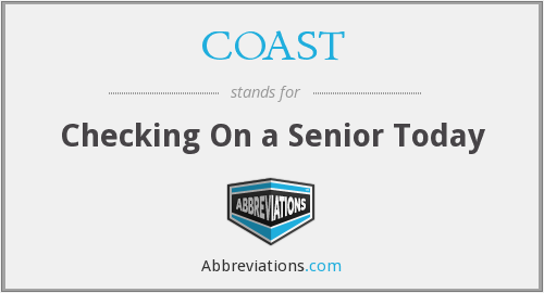 COAST - Checking On a Senior Today