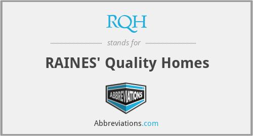 RQH - RAINES' Quality Homes