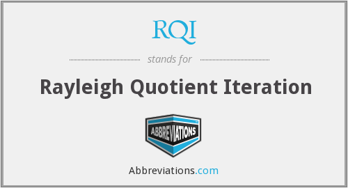 RQI - Rayleigh Quotient Iteration