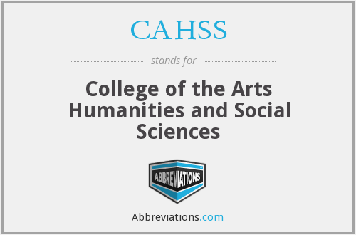 CAHSS - College of the Arts Humanities and Social Sciences