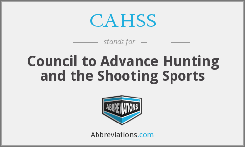 CAHSS - Council to Advance Hunting and the Shooting Sports