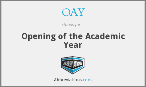 OAY - Opening of the Academic Year