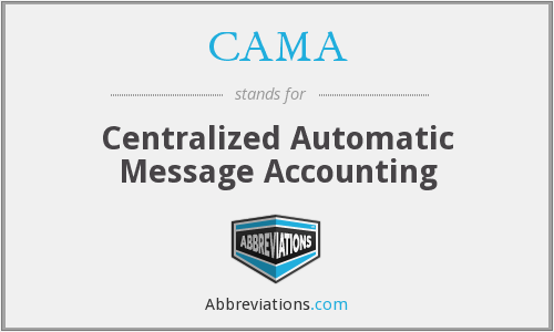 CAMA - Centralized Automatic Message Accounting