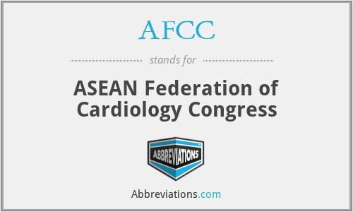 AFCC - ASEAN Federation of Cardiology Congress
